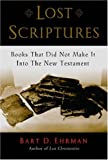 """""""Lost Scriptures - Books that Did Not Make It into the New Testament"""" av Bart D. Ehrman"""