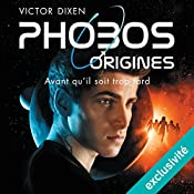 Phobos Origines   Victor Dixen