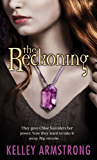 The Reckoning: Book 3 of the Darkest Powers Series
