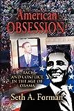 American Obsession, Seth A. Forman, 1614342636