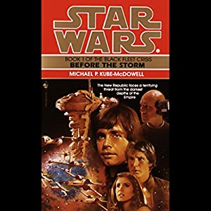 Star Wars: The Black Fleet Crisis, Book 1: Before the Storm Hörbuch