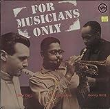 Stan Getz; Dizzy Gillespie; Sonny Stitt - For Musicians Only vinyl LP Verve V-8198 1957