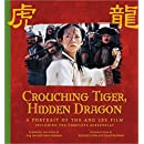 Crouching Tiger, Hidden Dragon: A Portrait of the Ang Lee Film (Newmarket Pictorial Moviebooks)