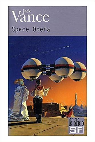 En ligne téléchargement Space opéra / Vance, Jack / Réf: 30685 pdf, epub