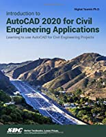 Introduction to AutoCAD 2020 for Civil Engineering Applications