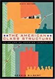 The American Class Structure in an Age of Growing Inequality 9780534541101