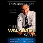 The Wal-Mart Way: The Inside Story of the Success of the World's Largest Company | Don Soderquist