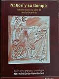 img - for Nabori y su tiempo,estudio sobre la obra de jesus orta ruiz.[ el indio nabori ]. book / textbook / text book