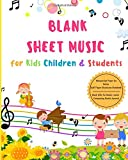 Blank Sheet Music for Kids Children & Students Manuscript Paper for Notes Staff Paper Musicians Notebook Book Gifts for Music Lovers Composing Books Journal