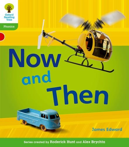 Now and Then. by James Edward, Roderick Hunt (Floppy Phonics)