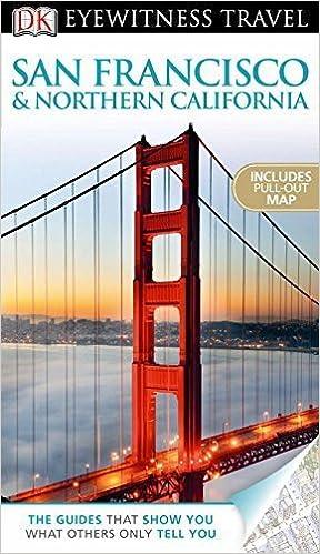 Book DK Eyewitness Travel Guide: San Francisco & Northern California by Annelise Sorensen (2012-08-20)