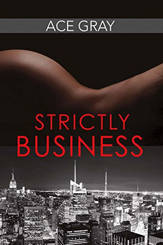 Strictly Business (Mixing Business With Pleasure Series)