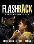 Flashback: A Brief Film History (6th...