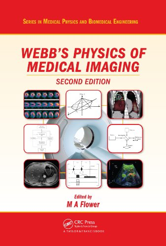 Webb's Physics of Medical Imaging, Second Edition (Series in Medical Physics and Biomedical Engineering) Pdf