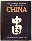 The Cambridge Handbook of Contemporary China, Mackerras, Colin and Yorke, Amanda, 0521383420
