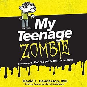 My Teenage Zombie Audiobook