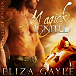 Magick Ignited: Pentacles of Magick Series, Book 2 | Eliza Gayle