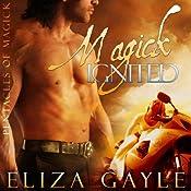 Magick Ignited: Pentacles of Magick Series, Book 2 | Eliza Gayle