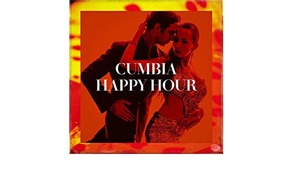 Cumbia Happy Hour by Latin Sound, Latino Boom Cumbias Mass Cumbias on Amazon Music - Amazon.com