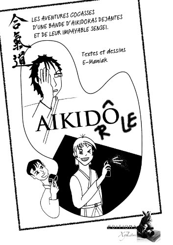 Aikidrôle (French Edition)