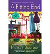 [A Fitting End] [by: Melissa Bourbon]