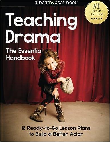 Amazon.com: Teaching Drama: The Essential Handbook: 16 Ready-to-Go ...