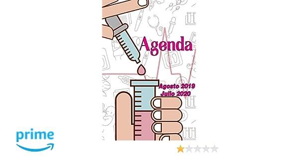 Agenda Agosto 2019 - Julio 2020: Tema Enfermeria Medicina Agenda ...