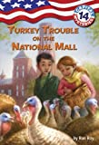 Capital Mysteries #14: Turkey Trouble on the National Mall, Ronald Roy, 0375870040