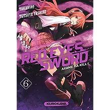 Red eyes sword - Tome 6: Akame Ga kill !