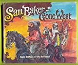 Sam Baker, Gone West, Elaine Raphael and Don Bolognese, 0670616516