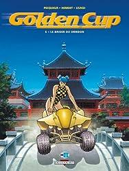 Golden Cup T05 Le baiser du dragon