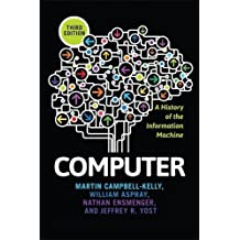 Computer: A History of the Information Machine