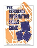 img - for The Reference Information Skills Game book / textbook / text book