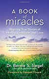 img - for A Book of Miracles: Inspiring True Stories of Healing, Gratitude, and Love book / textbook / text book