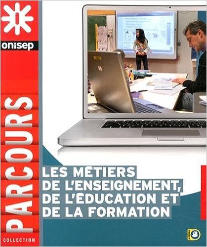 Lire Les métiers de l'enseignement et de l'éducation pdf, epub