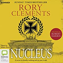 Nucleus: Tom Wilde, Book 2 Audiobook by Rory Clements Narrated by Adam Sims