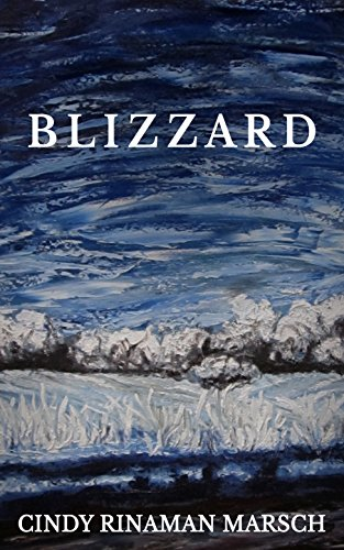 Blizzard: A Story of Dakota Territory by [Marsch, Cindy Rinaman]