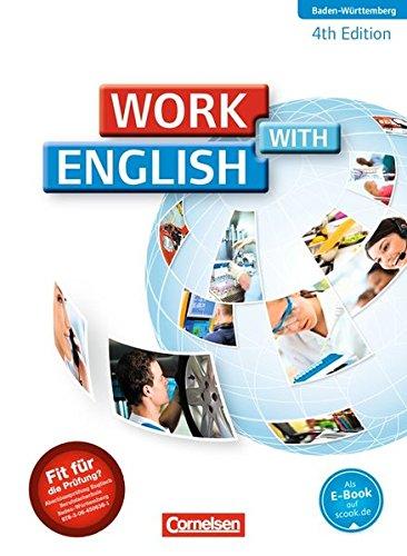 Work with English - 4th Edition - Baden-Württemberg: A2/B1 - Schülerbuch