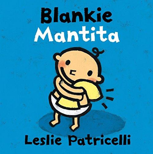 Blankie/Mantita (Leslie Patricelli board books) (Spanish