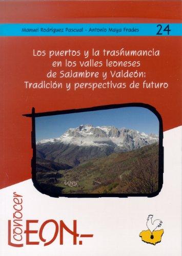 Descargar Libro Los Puertos Y La Trashumancia En Los Valle Leoneses De Sajambre Y Valdeón Manuel Rodríguez Pascual