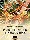 Plant Behaviour and Intelligence, Trewavas, Anthony, 0199539545