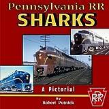 Pennsylvania RR Sharks: A Pictorial