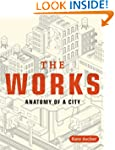 The Works: Anatomy of a City