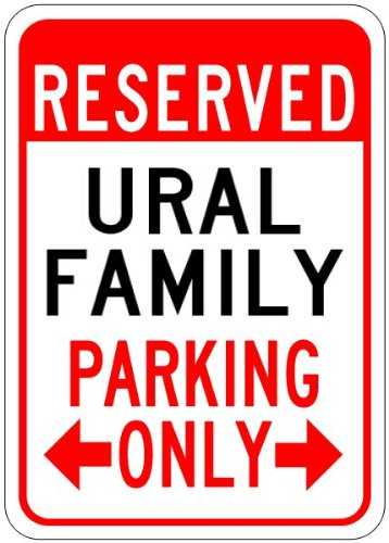 URAL FAMILY Parking Sign - Aluminum Personalized Parking Sign