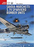 img - for Savoia-Marchetti S.79 Sparviero Bomber Units (Combat Aircraft) book / textbook / text book