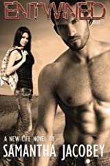 Entwined: Book 3 - A New Life Series (Volume 3) Paperback