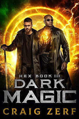 HEX Book 3 Dark Magic: An Urban Fantasy Series