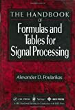 Handbook of Formulas and Tables for Signal Processing, Poularikas, Alexander D., 3540648348