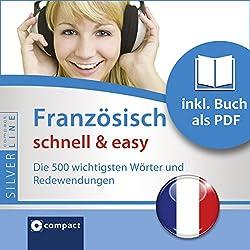 Französisch schnell & easy (SilverLine Audio perfekt)