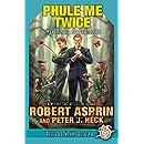 Phule Me Twice (Phule's Company Book 4)